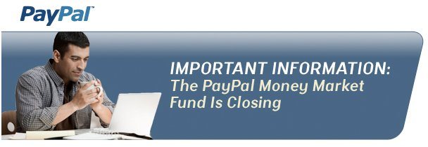 PayPal Closes Money Market Fund