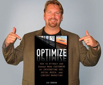 Lee Odden, Optimization, Content Marketing, and Achieving Influency