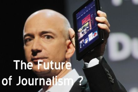 Jeff Bezos is Journalism's Future. Is That a Good Form of Influency?