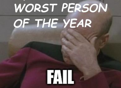 The Answer Guy's 2013 'Worst Person of The Year' Award