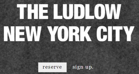 The Ludlow Hotel New York City's Web Site at ludlowhotel.com