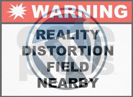 WordPress Reality Distortion Field